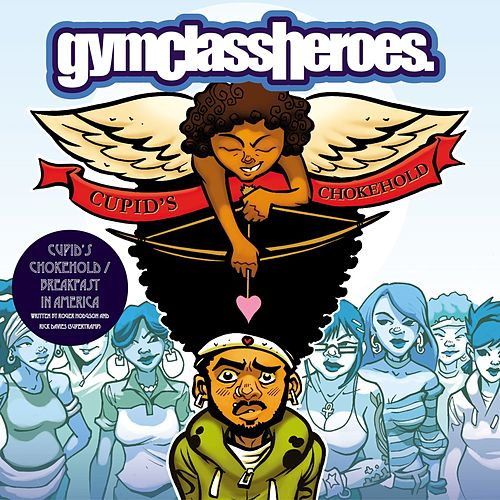 Play & Download Cupid's Chokehold by Gym Class Heroes | Napster