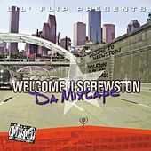 Play & Download Welcome II Screwston by Various Artists | Napster