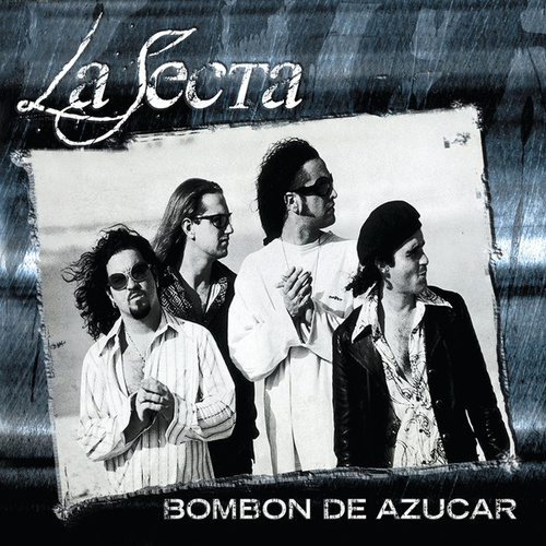 Play & Download Bombón De Azúcar by La Secta | Napster