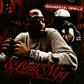 Play & Download Gangsta Grillz - Legend Series Vol 2 by 8Ball and MJG | Napster