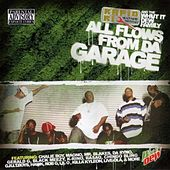 All Flows From Da Garage by Various Artists