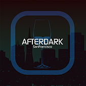 Play & Download Afterdark San Francisco (Disc One) by DJ MFR | Napster