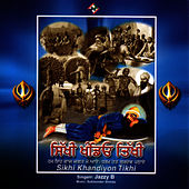 Play & Download Sikhi Khandeyon Tikhi by Jazzy B | Napster