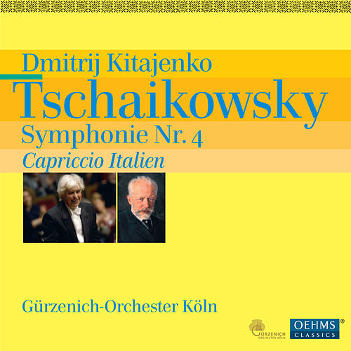 Play & Download Tschaikowsky: Symphonie No. 4 - Capriccio Italien by Cologne Gurzenich Orchestra | Napster
