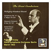 "The Great Conductors: Ferenc Fricsay & RIAS Symphonie Orchester Berlin – Mozart: Symphony No. 41, C Major, KV 551, Bassoon Concerto in B Flat, KV 191 & Ballet Music ""Idomeneo"", KV 366, 1-5 (Recorded 1952) by Various Artists"