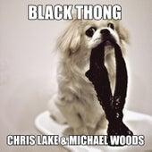Black Thong by Chris Lake