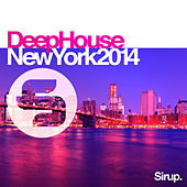 Sirup Deep House «New York 2014» by Various Artists