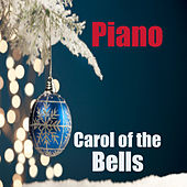Carol of the Bells: Piano by The O'Neill Brothers Group