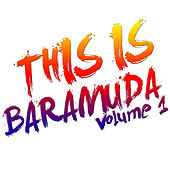 This Is Baramuda, Vol. 1 by Various Artists