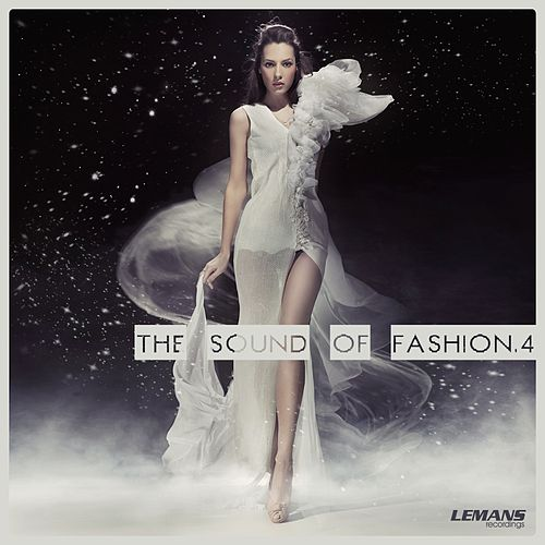 Play & Download The Sound of Fashion, Vol. 4 by Various Artists | Napster