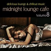 Play & Download Midnight Lounge Cafe, Vol. 8 - Delicious Lounge & Chillout Music by Various Artists | Napster
