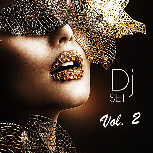 Play & Download DJ Set, Vol. 2 (Mixed By Nice-DJ) by DJ Mix | Napster