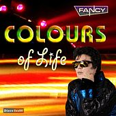 Play & Download Colours of Life by Fancy | Napster
