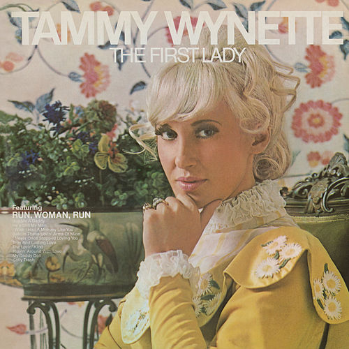 Play & Download The First Lady by Tammy Wynette | Napster