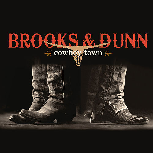 Play & Download Cowboy Town by Brooks & Dunn | Napster