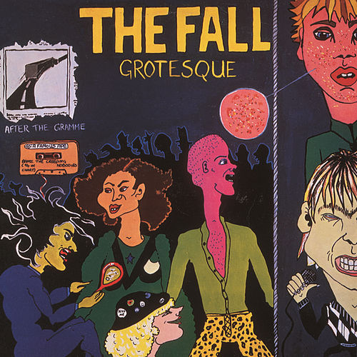 Play & Download Grotesque (After The Gramme) by The Fall   Napster
