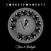 Fear & Delight by The Correspondents