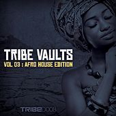 TRIBE Vaults Vol 3 - Afrohouse Edition by Various Artists