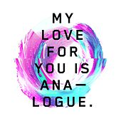 Play & Download My Love for You Is Analogue by Various Artists | Napster