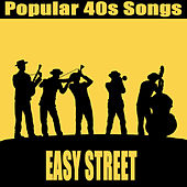 Play & Download Popular 40s Songs: Easy Street by The O'Neill Brothers Group | Napster
