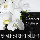 Play & Download Classic Oldies: Beale Street Blues by The O'Neill Brothers Group | Napster
