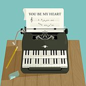 You Be My Heart von Various Artists