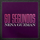 Play & Download 60 Segundos (Banda) by Nena Guzman | Napster