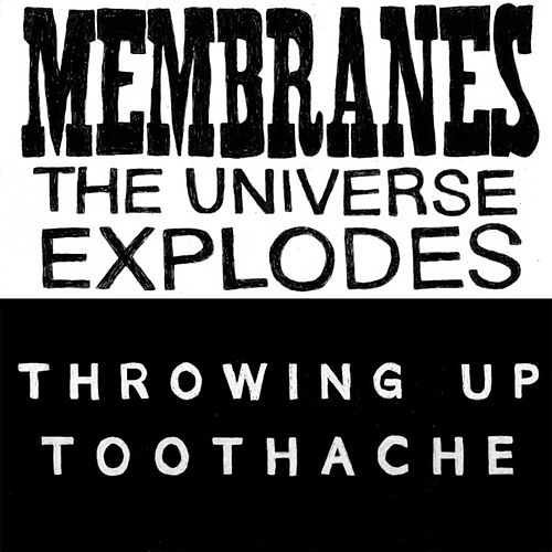 The Universe Explodes / Toothache by Various Artists