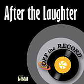 After the Laughter by Off the Record