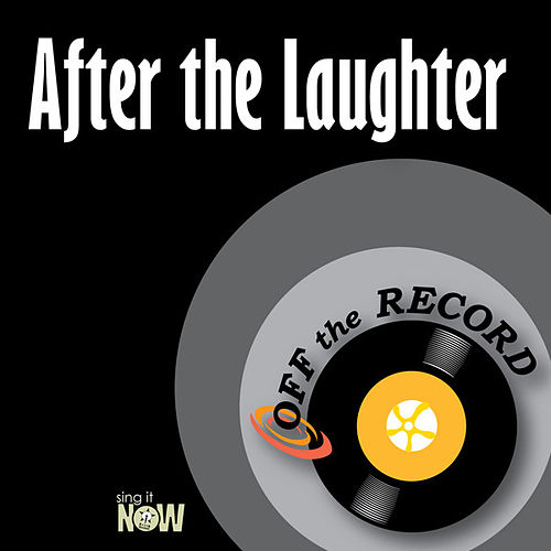 Play & Download After the Laughter by Off the Record | Napster