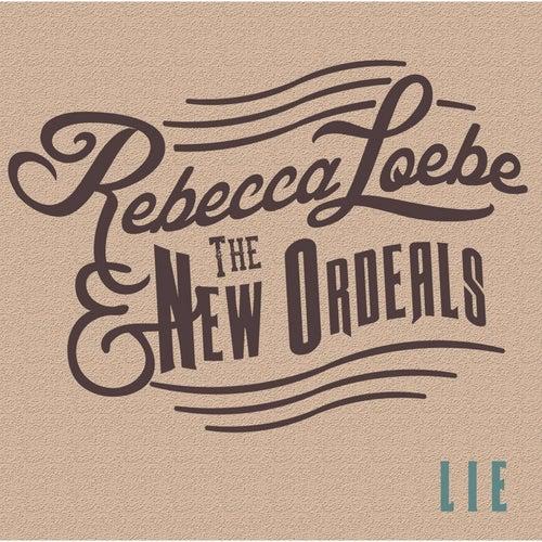 Lie by Rebecca Loebe