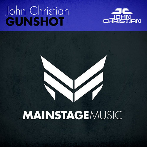 Play & Download Gunshot by John Christian | Napster