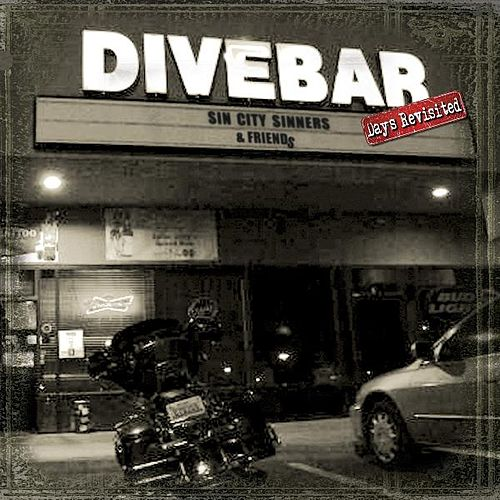 Play & Download Divebar Days Revisited by Sin City Sinners | Napster