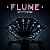 Play & Download Flume: Deluxe Edition by Flume | Napster