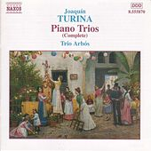 Complete Music for Piano Trios by Joaquin Turina