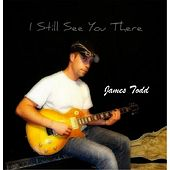 I Still See You There by James Todd