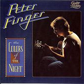 Play & Download The Colors Of The Night by Peter Finger | Napster