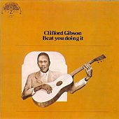 Play & Download Beat You Doing It by Clifford Gibson | Napster