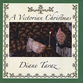 Play & Download A Victorian Christmas by Diane Taraz | Napster