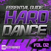 Play & Download Essential Guide: Hard Dance Vol. 02 - EP by Various Artists | Napster
