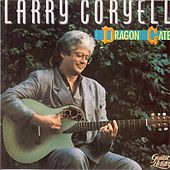 Play & Download The Dragon Gate by Larry Coryell | Napster