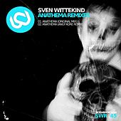 Play & Download Anathema Remixes by Sven Wittekind | Napster
