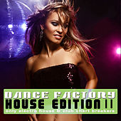 Dance Factory - House Edition, Vol. 11 by Various Artists