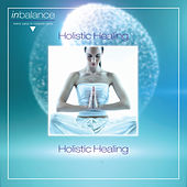 Play & Download Holistic Healing by Various Artists | Napster
