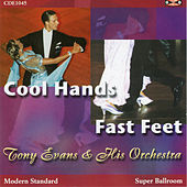 Play & Download Cool Hands Fast Feet by Tony Evans | Napster