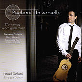 Raclerie Universelle by Israel Golani