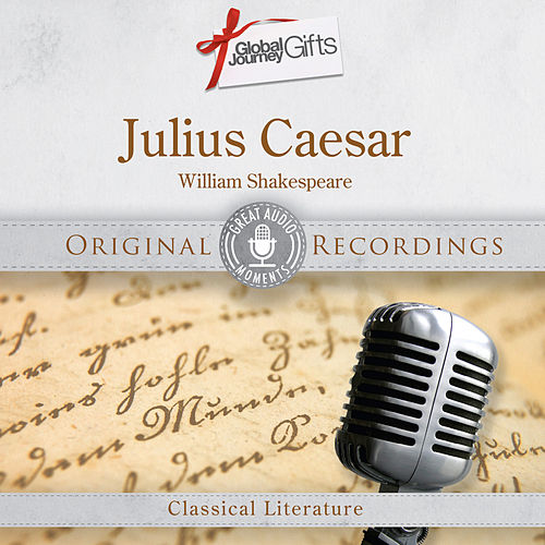 Great Audio Moments, Vol.34: Julius Caesar by William Shakespeare - Single by Marlon Brando