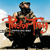 Play & Download Universal Soldier by Pastor Troy | Napster