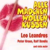 Play & Download Alle Mädchen wollen küssen by Various Artists | Napster