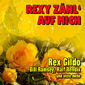 Play & Download Rexy zähl' auf mich by Various Artists | Napster